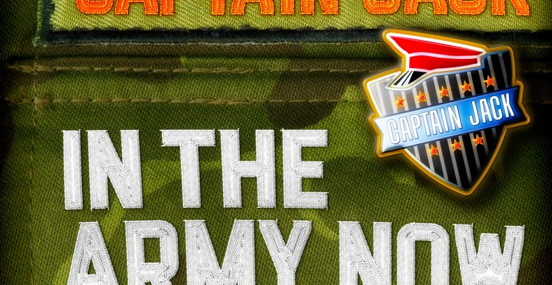 Captain Jack – In The Army Now