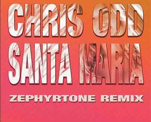 Chris Odd – Santa Maria (Zephyrtone Remix)