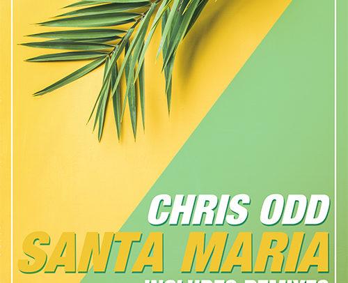 Chris Odd – Santa Maria (Remix Edition)