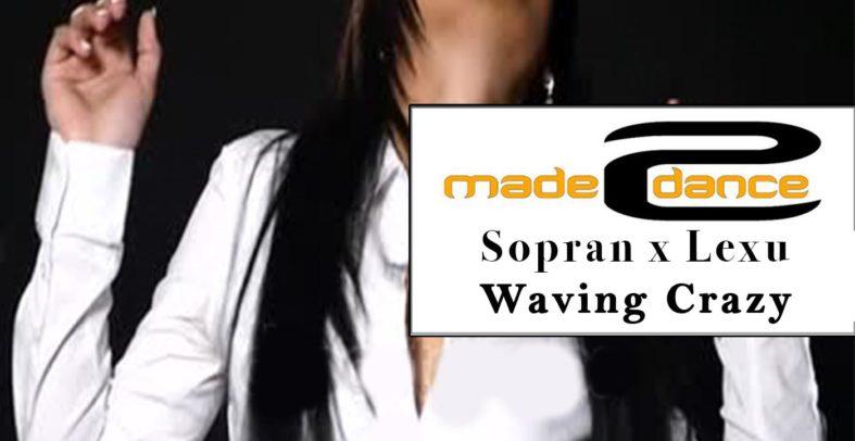 Sopran x Lexu – Waving Crazy