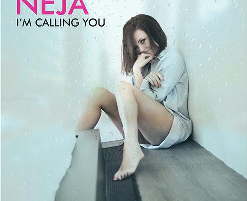 Neja – I'm Calling You