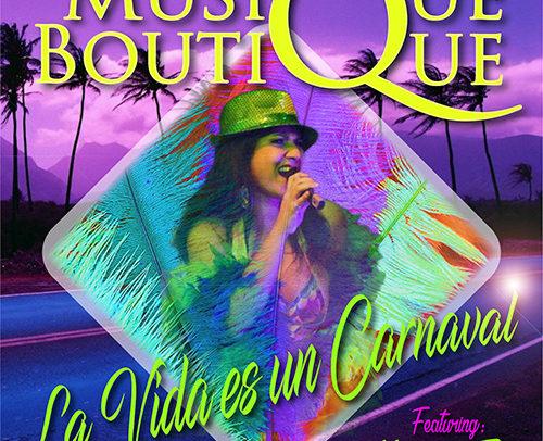 Musique Boutique Feat. Magia Da Terra – La Vida Es Un Carnaval