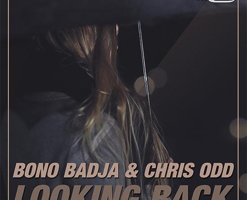Bono Badja & Chris Odd – Looking Back