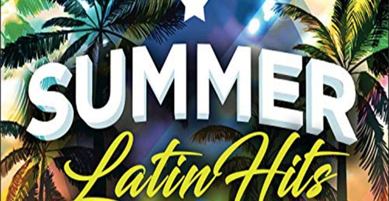 Various Artists – Summer Latin Hits