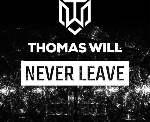 Thomas Will – Never Leave
