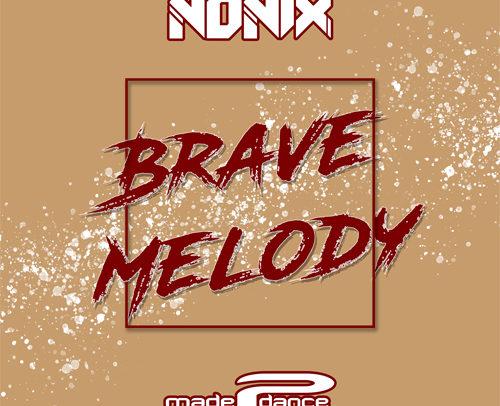 NONIX – Brave Melody