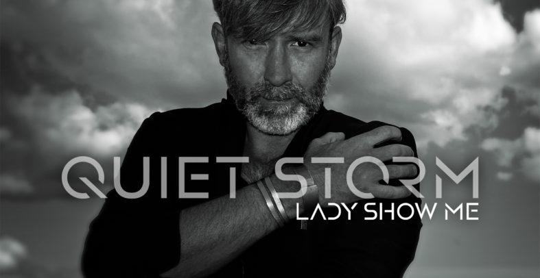 Quiet Storm – Lady Show Me (Alternative Mix)
