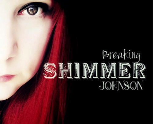 Shimmer Johnson – Breaking