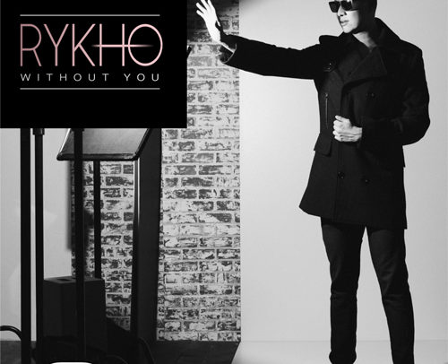 RYKHO – Without You
