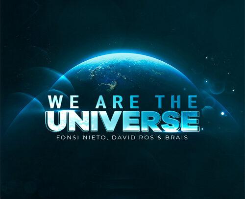 Fonsi Nieto & David Ros Feat. Brais – We Are The Universe