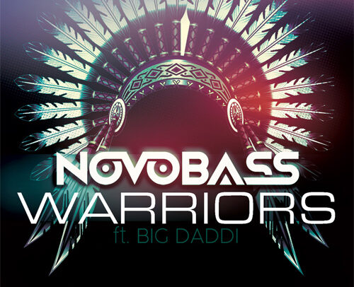 Novobass ft. Big Daddi – Warriors