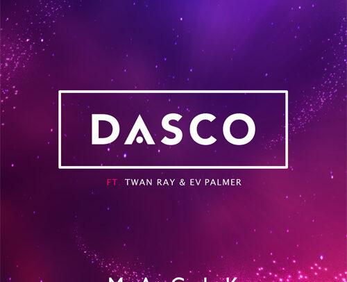 DASCO feat. Twan Ray & EV Palmer – Magik