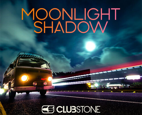 Clubstone – Moonlight Shadow