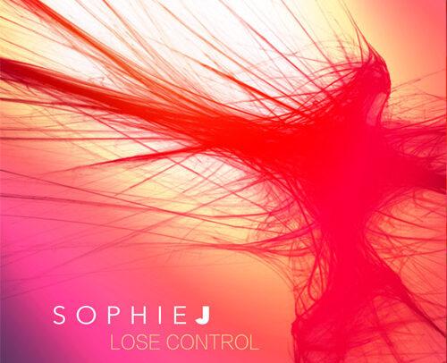 Sophie J – Lose Control
