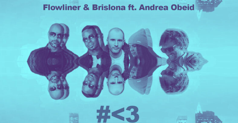 Flowliner & Brislona ft. Andrea Obeid – Love Makes The World Go Round