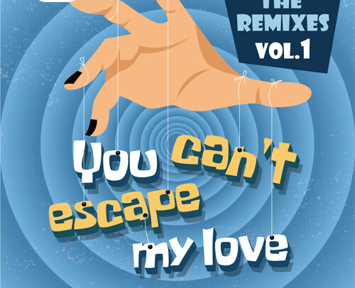 Zaydro feat. Jess Hayes – You Can't Escape My Love (The Remixes Vol.1)