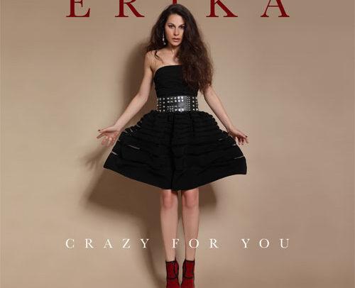 ERIKA – Crazy For You