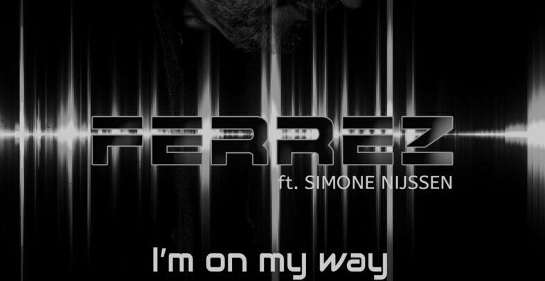 FERREZ, Simone Nijssen – On My Way (Cinema Airport Remix)
