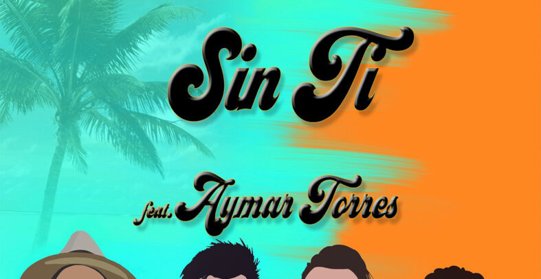 Sister's Crush, Bono Badja Ft. Aymar Torres – Sin Ti