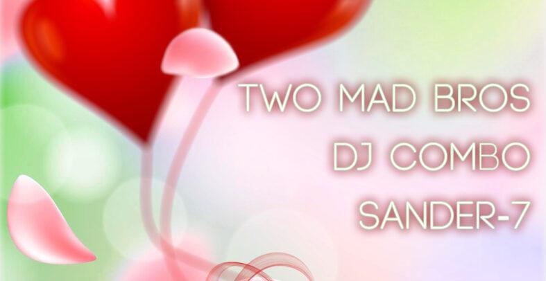 TWO MAD BROS & DJ Combo & Sander-7 – Higher Love