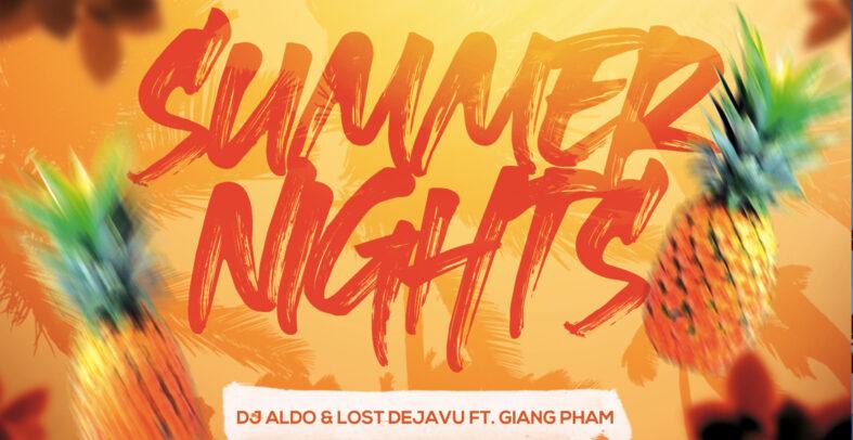 Dj Aldo & Lost Dejavu ft. Giang Pham – Summer Nights