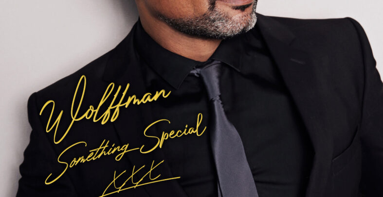 Wolffman – Something Special
